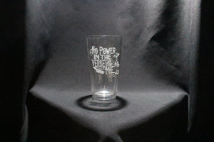 No Power Firefly Inspired Pint Glass