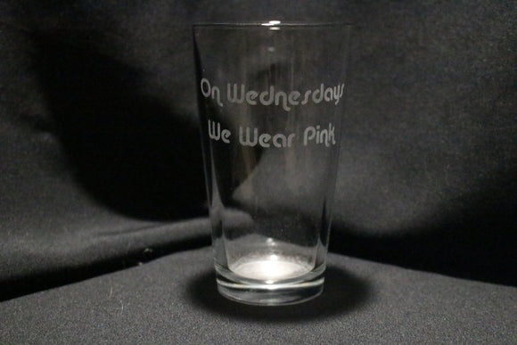 On Wednesdays We Wear Pink Pint Glass