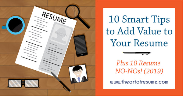 10 smart ways to add value to your resume-resume tips cv template ideas resumes cover letter resume writing career change get hired
