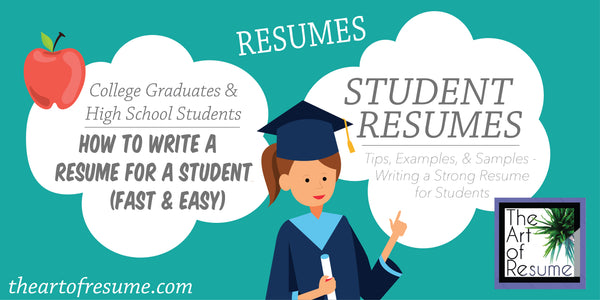 How to Write a Student Resume, College Student Graduate Resume, University Grad Resume, High School Student Resume Examples, Resume Writing Tips