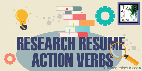 research resume action verbs, powerful words to use on your resume cv, how to write a resume with strong words