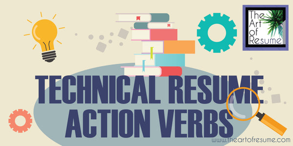 Technical Words, Verbs, Skills for Resume, resume help writing , how to write a resume, skills for your resume, action verbs for your cv 2019 professional resumes
