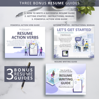 FREE INCLUDED: Resume Writing Guide, Resume Action Verb Guide, Resume Instructional Manual