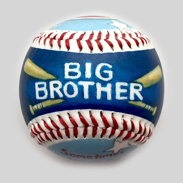 Buy Big Brother Baseball Collectible • Hand-Painted, Unique Baseball Gifts by Unforgettaballs®