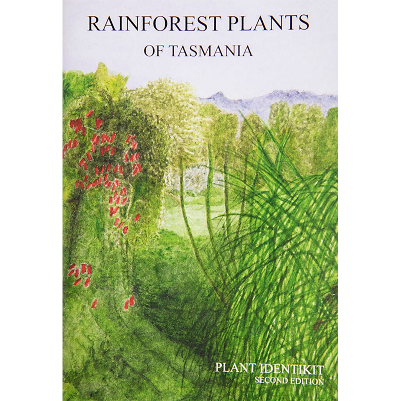 Plant Identikit - Rainforest Plants of Tasmania