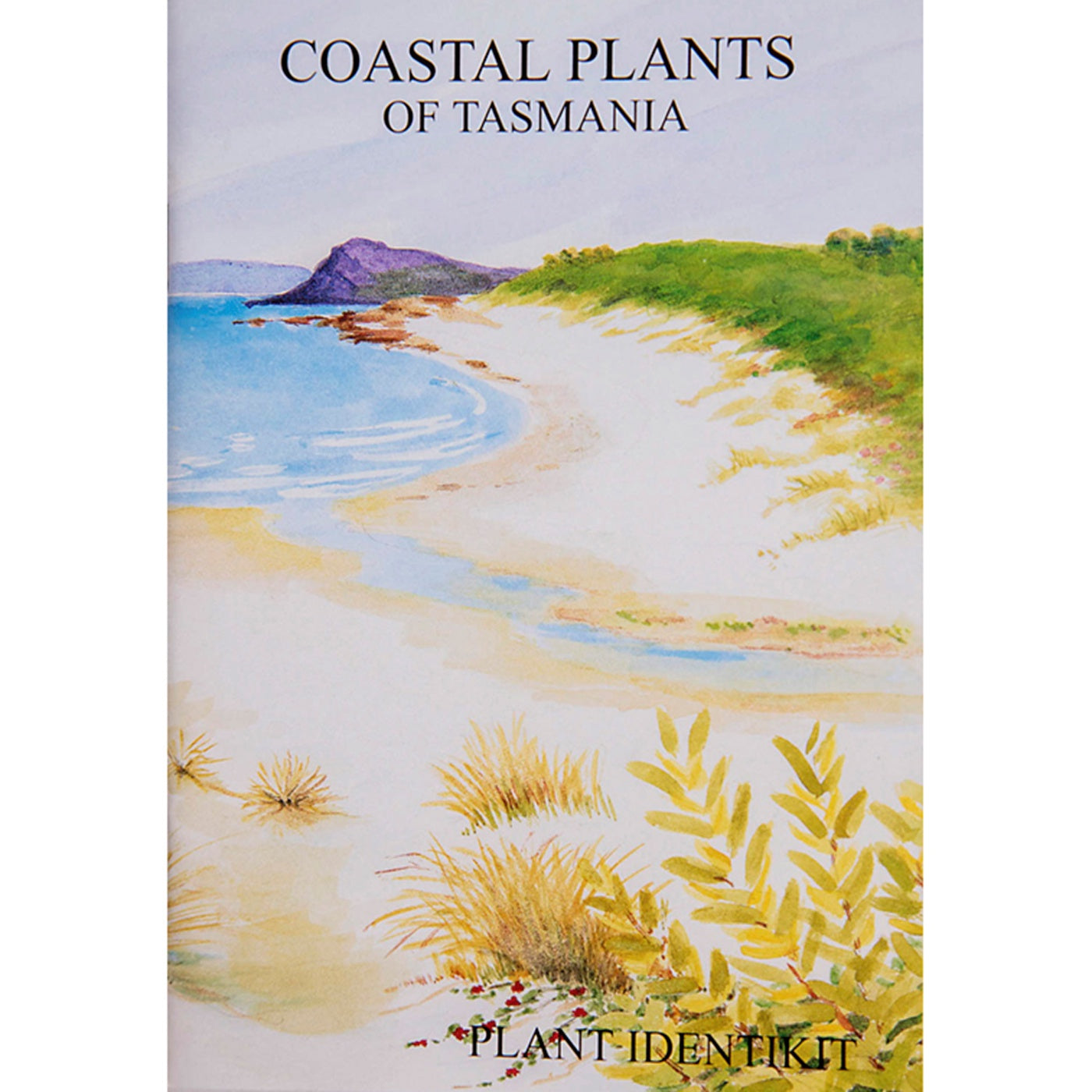 Plant Identikit - Coastal Plants of Tasmania