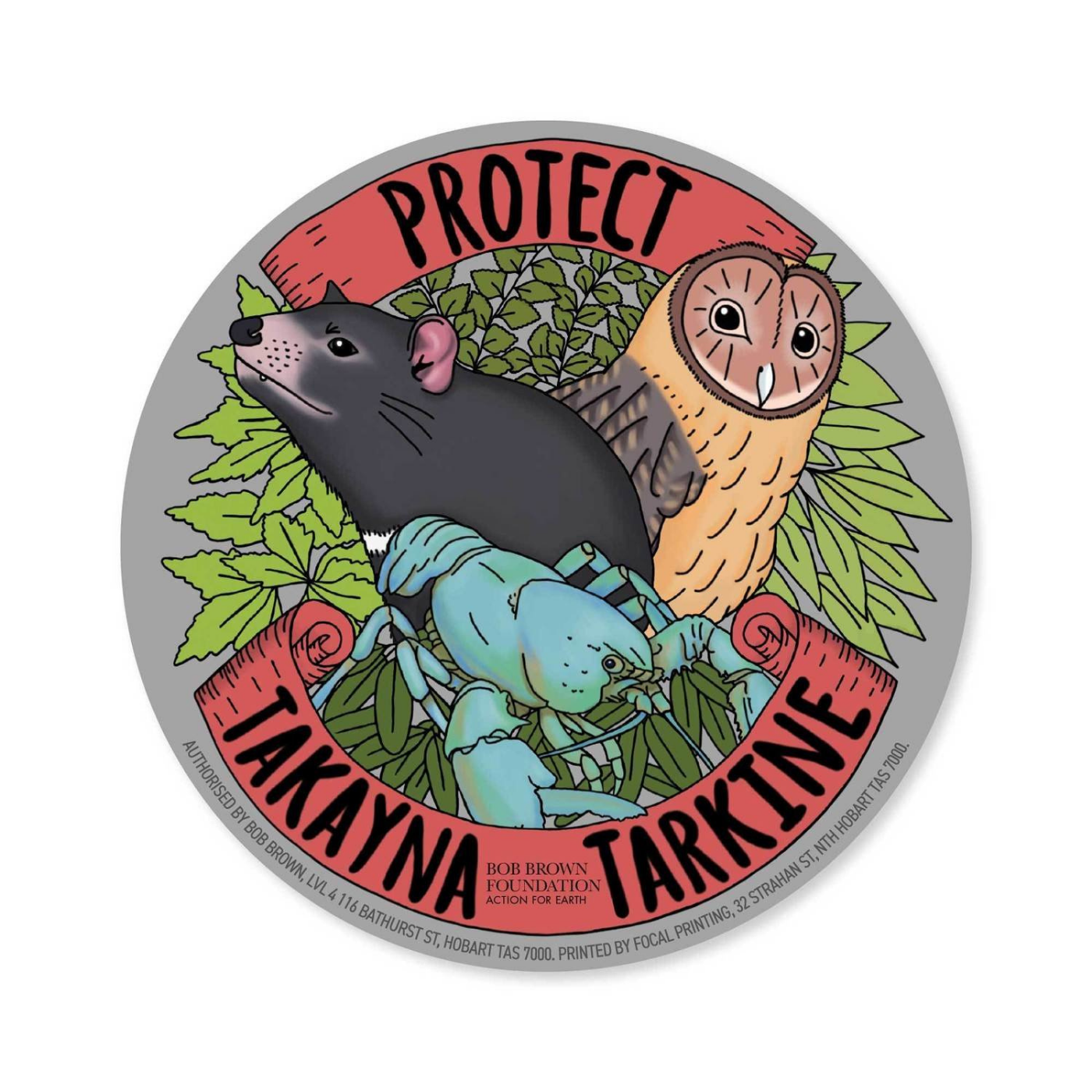 Bob Brown Foundation - Sticker - Protect takayna / Tarkine, Jen Sanger Illustration