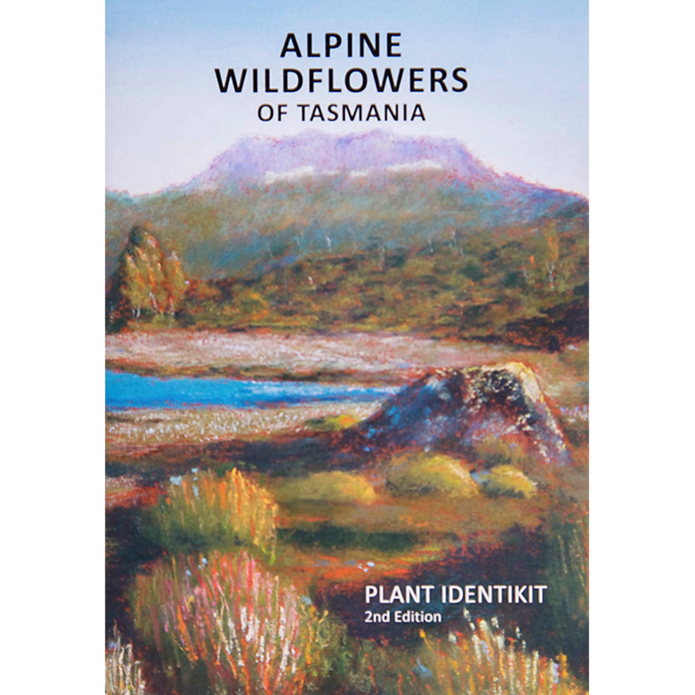 Plant Identikit - Alpine Wildflowers of Tasmania