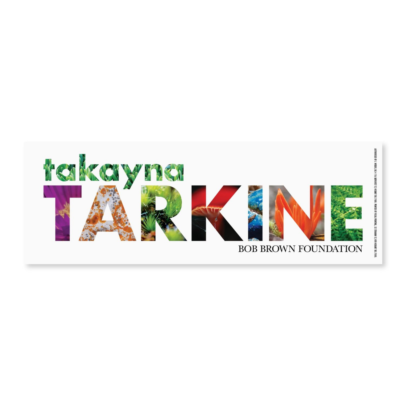 Bob Brown Foundation - Sticker - takanya / Tarkine