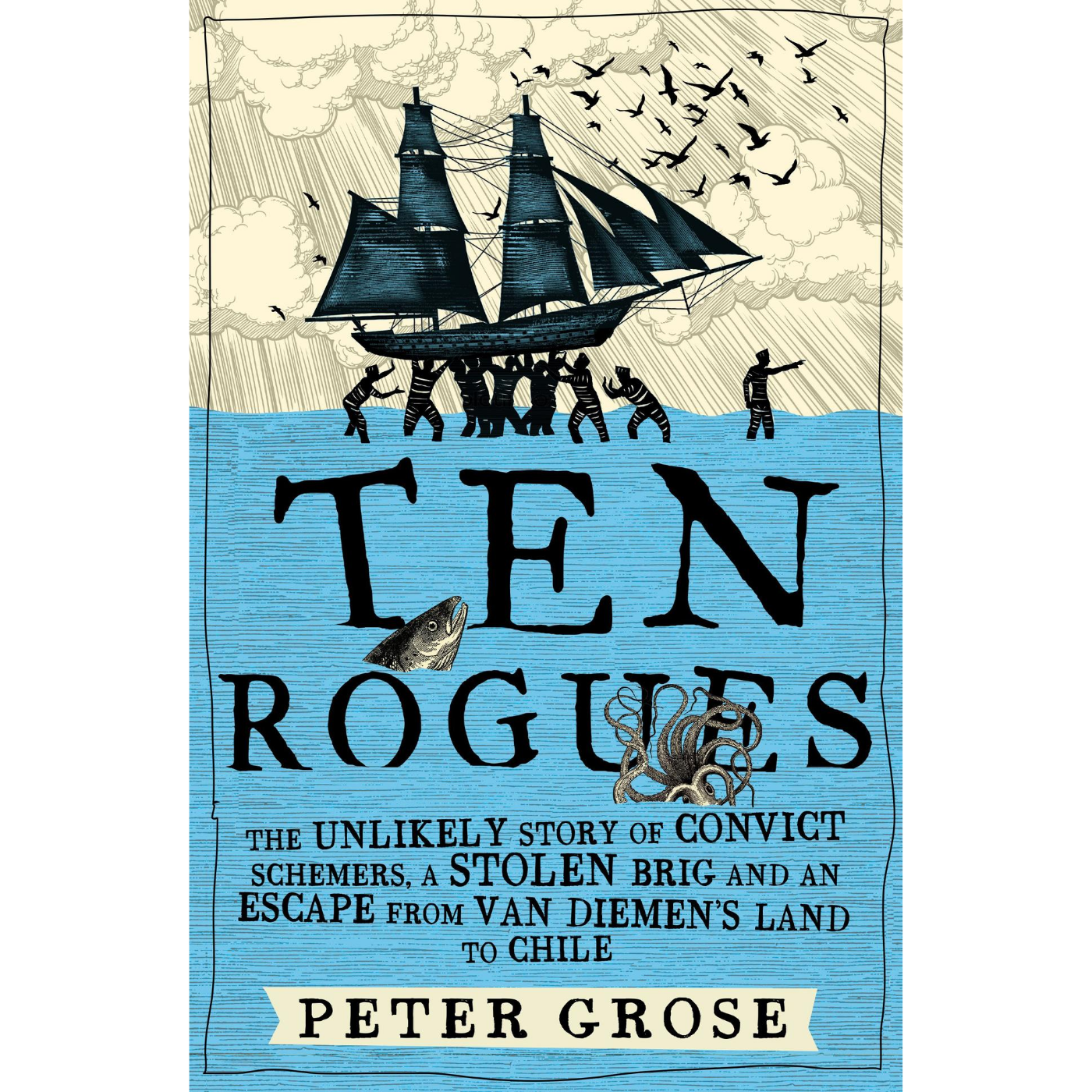Ten Rogues: The Unlikely Story