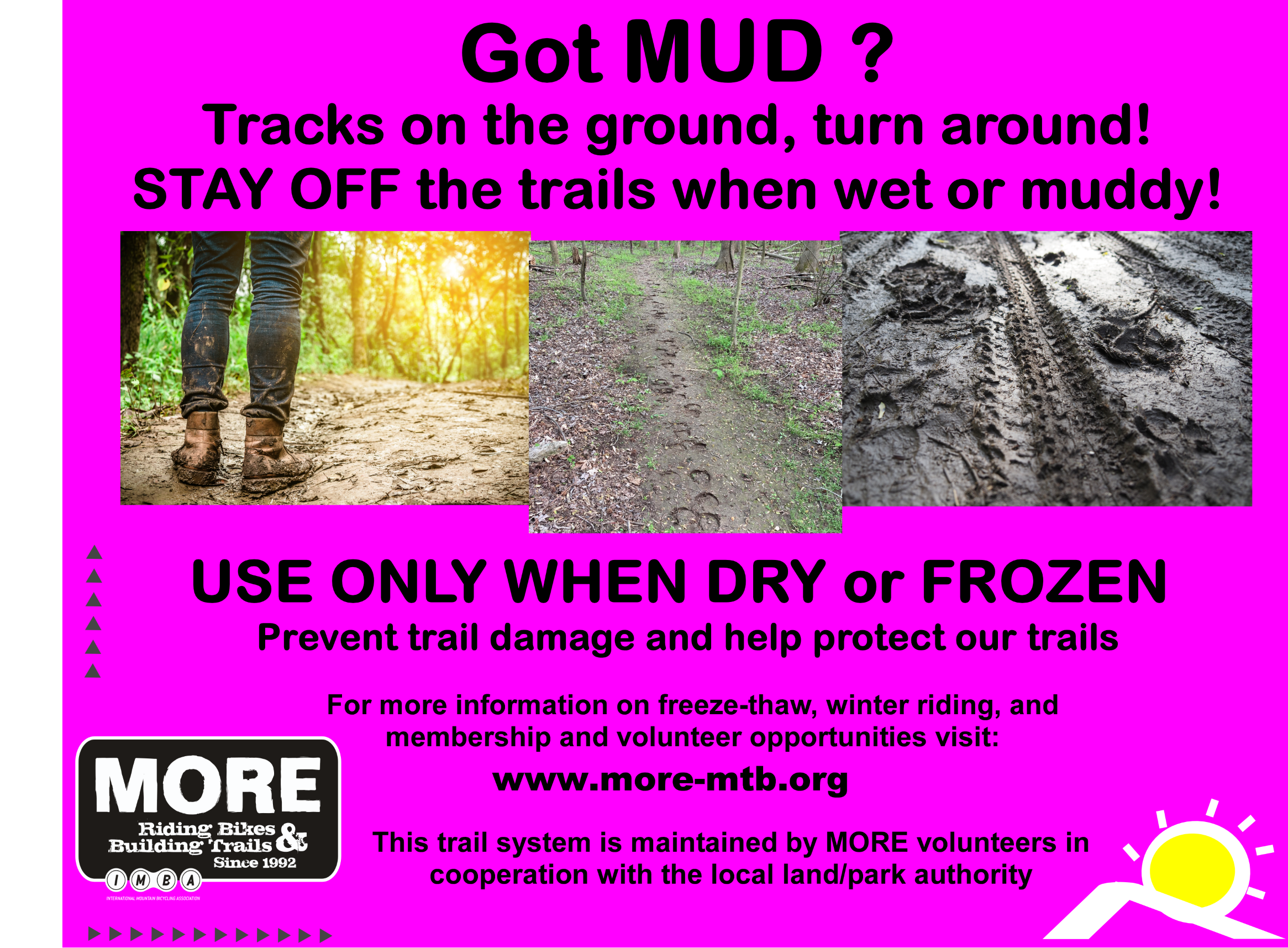 Don'r ride muddy trails!
