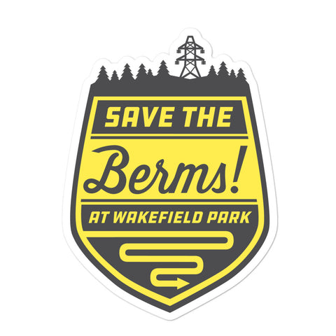"Bubble-free ""Save the Berms"" stickers"