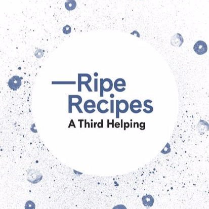 Ripe Recipes Book - Blue: A Third Helping