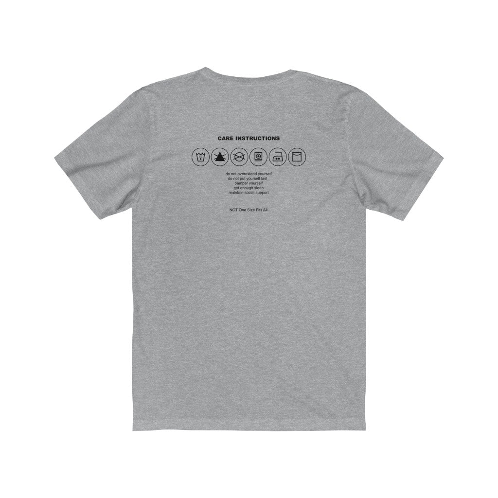 Anti-Burnout with Self-Care Instructions on back Short Sleeve Tee