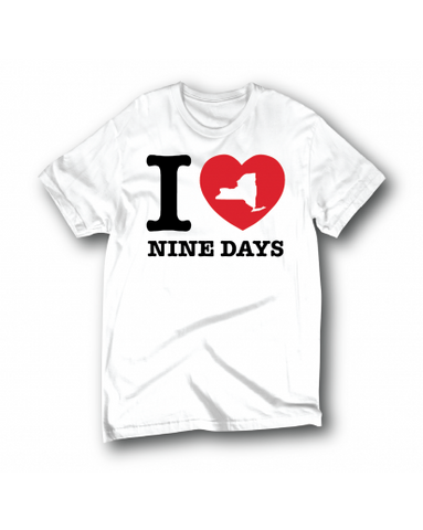 I LOVE NINE DAYS - WHITE - T-SHIRT