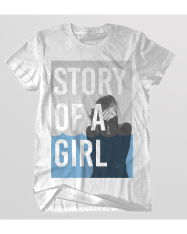 STORY OF A GIRL T-SHIRT