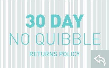 30 day no quibble returns policy