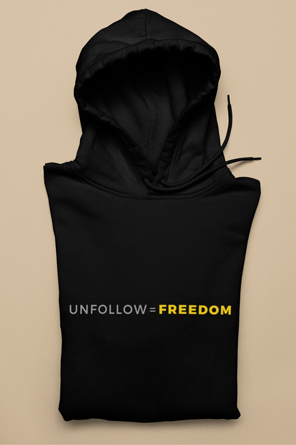 Unfollow = Freedom