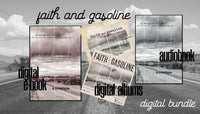 Faith And Gasoline Devotional Journey - DIGITAL E-BOOK, AUDIO BOOK & DIGITAL ALBUMS BUNDLE