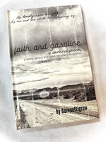 DELUXE EDITION: Faith And Gasoline, A devotional journey book