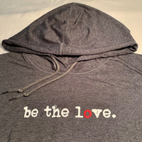 BE THE LOVE - White Letters - Ladies - Dark Heather Grey Long Sleeve T-Shirt Hoodie