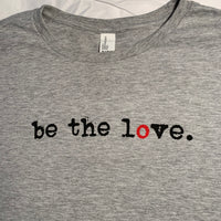 BE THE LOVE - Ladies - Heather Grey Scoop Neck T-Shirt