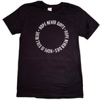 HOPE NEVER QUITS - Black Unisex T-Shirt