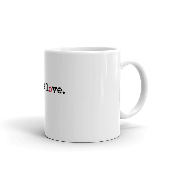 be the love. coffee mug