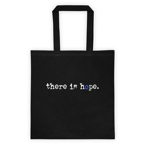 there is hope. totebag