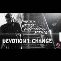 Song Devotion Series - Change
