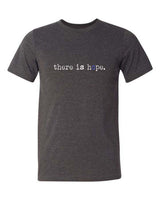 THERE IS HOPE Classic - Unisex - Heather Grey T-Shirt