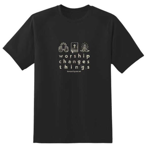 Worship Changes Things T-Shirt