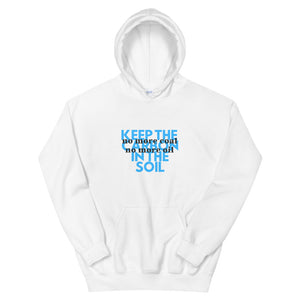 No Coal or Oil Unisex Hoodie