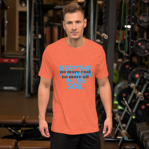 No more Coal or Oil T-Shirt