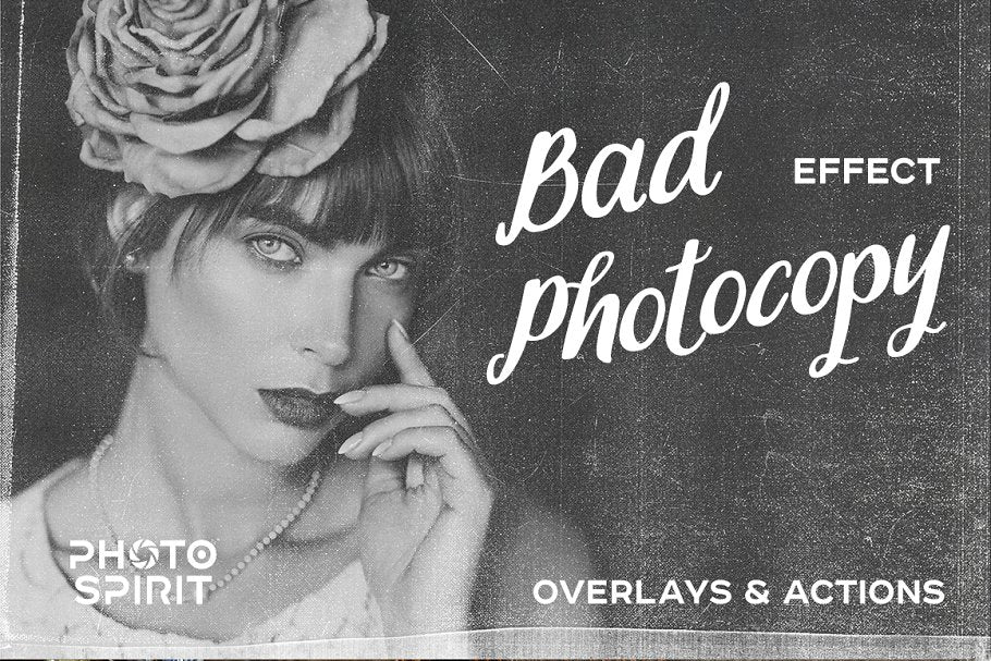 Bad Photocopy Effect Photoshop Actions and Overlay