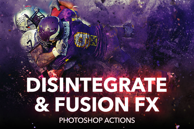 Disintegrate and Fusion FX Photoshop Actions