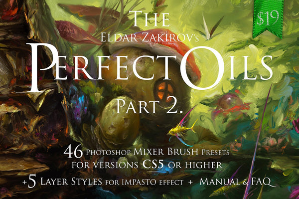 The Perfect Oils Part II Mixer Brush Presets for Photoshop
