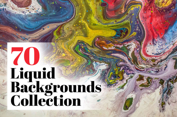 70 Liquid Paint Backgrounds Collection