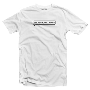 Cool Motive, Still Murder - Brooklyn 99 T-Shirt