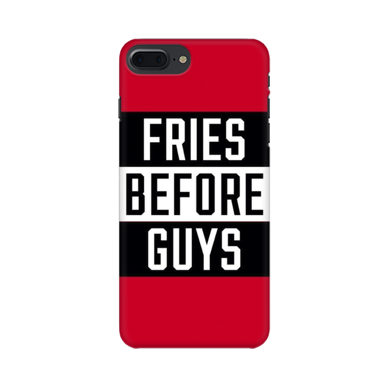 FRIES B4 GUYS CASE