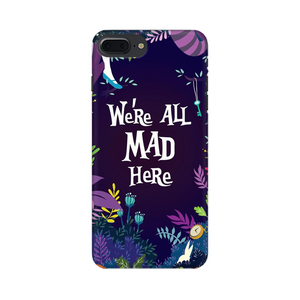 WE'RE ALL MAD HERE CASE