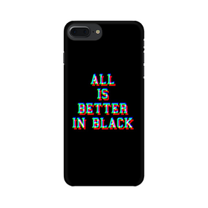 ALL IS BETTER IN BLACK CASE