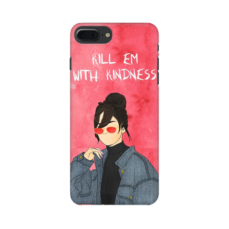 KILL EM WITH KINDNESS CASE