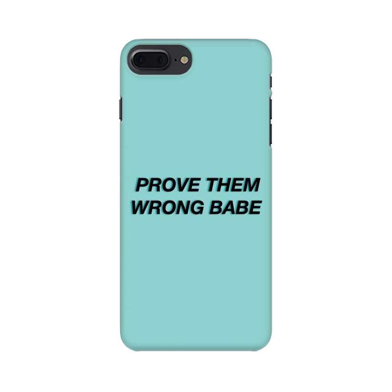 PROVE THEM WRONG CASE