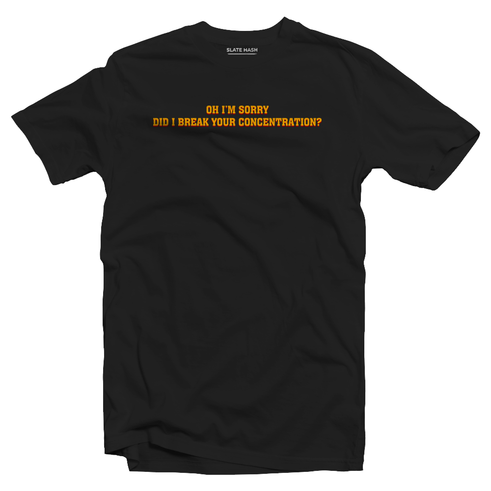 Did I break your concentration Pulp Fiction T-shirt