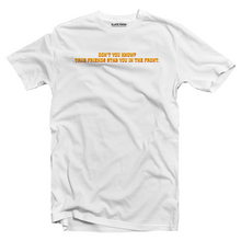 Load image into Gallery viewer, True friends stab you in the front Pulp Fiction T-shirt