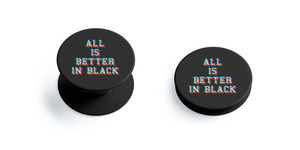 All is better in Black Pop Grip
