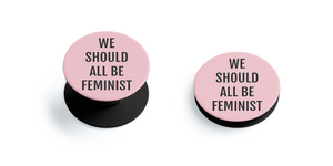 We should all be feminists Pop Grip (Pink)