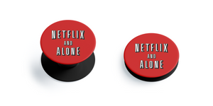 Netflix and Alone Pop Grip