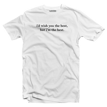 Load image into Gallery viewer, I'm the Best T-shirt